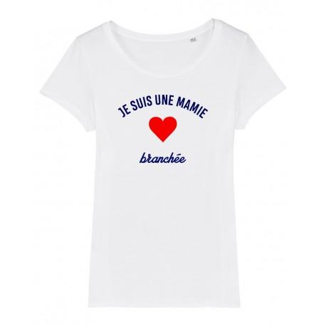 T-Shirt Je suis une Mamie branchée