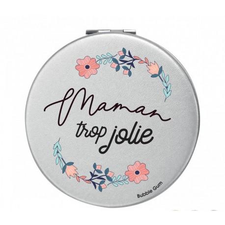 Miroir de Poche Maman trop jolie