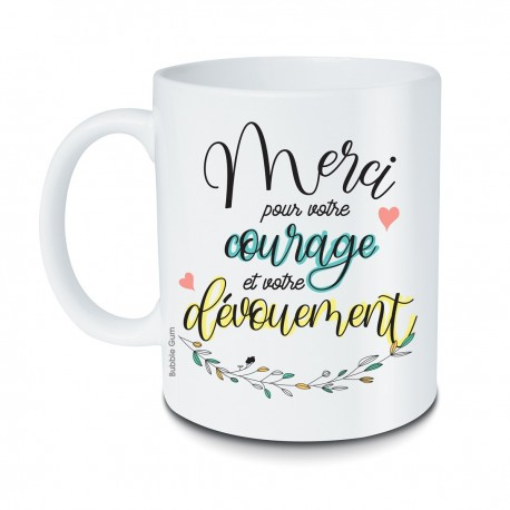 Mug Merci pour votre courage et votre dévouement