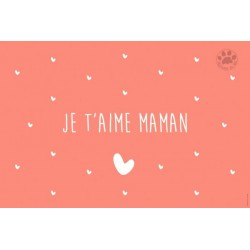 Carte à message je t'aime maman