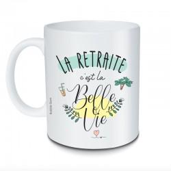 Mug La retraite c'est la belle vie