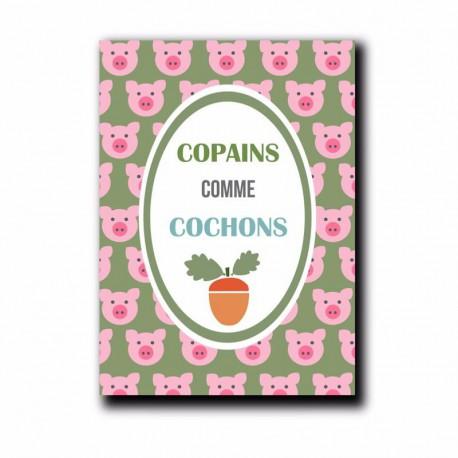 Carte postale Copains comme cochons