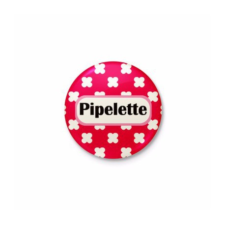 Badge Pipelette