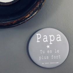 Magnet personnalisé Papa tu es le plus fort gris