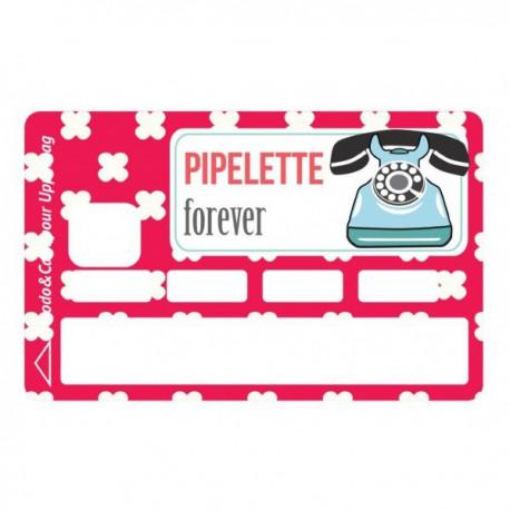 Sticker CB Pipelette Forever
