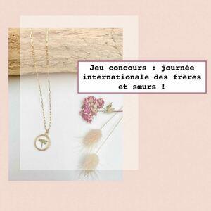 ▶️ Un CONCOURS avec @lacabanedefanette92 pour la journée internationale des FRÈRES ET SŒURS 👭on vous propose aujourd'hui de remporter 2 jolis bijoux en résine et fleurs séchées de l'Ile d'Oléron pour vous et votre frère ou sœur. ❤️✅ pour participer RIEN DE P'US SIMPLE: ✅ s'abonner à @sylvette_en_goguette et @lacabanedefanette92 ✅ inviter vos frères et sœurs à suivre ces comptes ✅ Raconter en commentaire une anecdote rigolote vécue avec votre frère ou sœur ✅ et partager en Story le concours🌈 La gagnante sera annoncée le lundi 12 avril🌸 BONNE CHANCE À TOUS 💕#Concours #ConceptStore #ConceptStoreParis #CommerceLocal #CommerceDeProximité #BoutiqueEnLigne #boutiquebijoux #bijouxcreateurenligne #bijouxtendance #bijouxfaitmain #bijouxfantaisie #fleurssechees #BoutiqueDeCreateurs #CreateursFrancais #Cadeau #Personnalisation #Personnalisé #CadeauPersonnalisé #CadeauOriginal #GiftIdeas #Bijoux #BijouxFantaisie #Décoration #LifeStyle #ArtWork #HappyLife #HappyVibes #Paris #RégionParisienne #clamart
